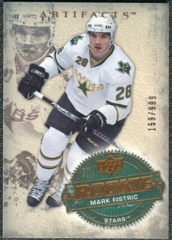 2008/09 Upper Deck Artifacts #202 Mark Fistric RC /999