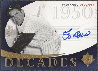 2005 Ultimate Signature #YB Yogi Berra Decades Auto #15/25