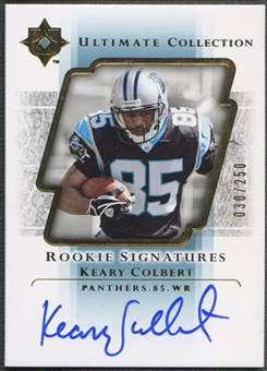 2004 Ultimate Collection #107 Keary Colbert Rookie Auto #030/250
