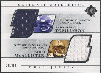 2004 Ultimate Collection #TM LaDainian Tomlinson & Deuce McAllister Game Jersey Duals #28/99