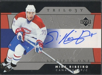 2005/06 Upper Deck Trilogy #SFSMR Mike Ribeiro Scripts Auto