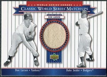 2002 Upper Deck World Series Heroes Classic Match-Ups Memorabilia #MU56 Don Larsen Pants Duke Snider