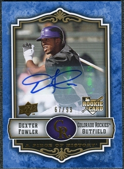 2009 Upper Deck UD A Piece of History Rookie Autographs Blue #116 Dexter Fowler /99 RC