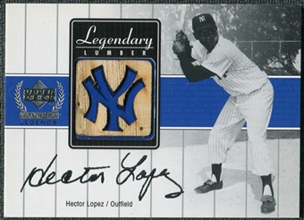 2000 Upper Deck Yankees Legends Legendary Lumber Gold #HLLL Hector Lopez