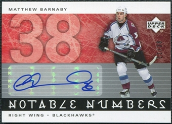 2005/06 Upper Deck Notable Numbers #NMBA Matthew Barnaby Autograph /38