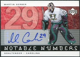 2005/06 Upper Deck Notable Numbers #NMGE Martin Gerber Autograph /29