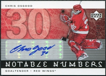 2005/06 Upper Deck Notable Numbers #NCO Chris Osgood Autograph /30