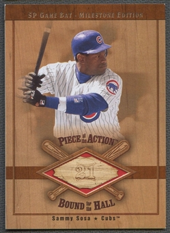 2001 SP Game Bat Milestone #BSS Sammy Sosa Piece of Action Bound for the Hall Bat