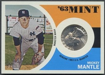 2012 Topps Heritage #63MM Mickey Mantle '63 Mint Quarter