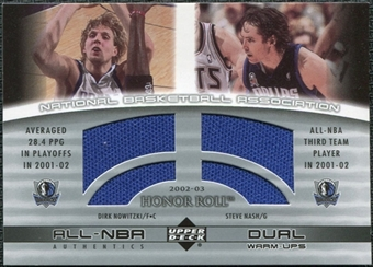 2002/03 Upper Deck Honor Roll Dual Warm-ups #DNSN Dirk Nowitzki Steve Nash
