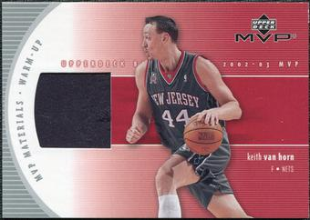 2002/03 Upper Deck Materials Warm Up #KVW Keith Van Horn