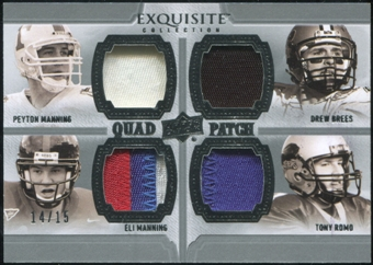 2010 Upper Deck Exquisite Collection Patch Quads #MBMR Eli Manning Peyton Manning Drew Brees Tony Romo 14/15