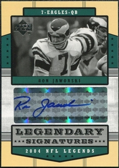 2004 Upper Deck Legends Legendary Signatures #LSRJ Ron Jaworski Autograph