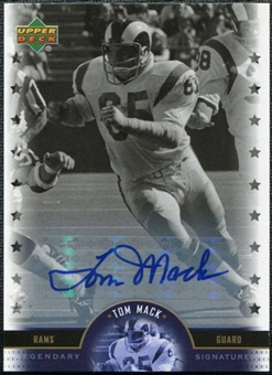 2005 Upper Deck Legends Legendary Signatures #TM Tom Mack Autograph