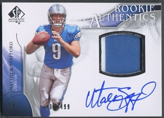 2009 SP Authentic #403 Matthew Stafford Rookie Patch Auto #482/499