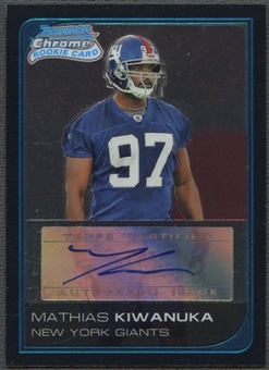 2006 Bowman Chrome #250 Mathias Kiwanuka Rookie Auto