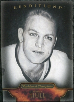 2011/12 Upper Deck Parkhurst Champions #157 Bobby Hull Renditions Black & White