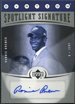 2006/07 Upper Deck Ovation Spotlight Signature #RB Ronnie Brewer Autograph