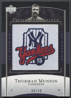 2007 Upper Deck #37 Thurman Munson Premier Stitchings Patch #04/50