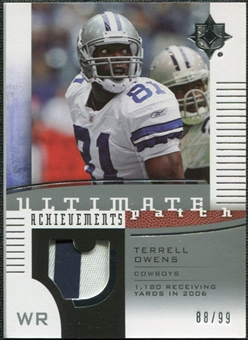 2007 Upper Deck Ultimate Collection Achievement Patches #UAPTO Terrell Owens 88/99