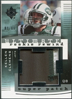 2007 Upper Deck Ultimate Collection Rookie Rewind Super Patches #KC Kellen Clemens /99