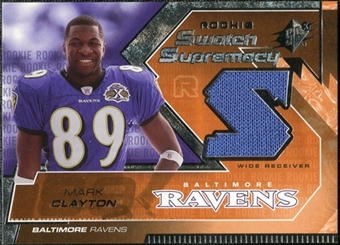 2005 Upper Deck SPx Rookie Swatch Supremacy #RSMC Mark Clayton