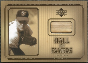 2001 Upper Deck Hall of Famers Game Bat #BJP Jim Palmer SP /372