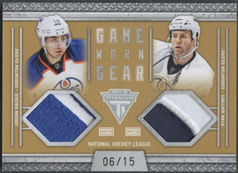 2011/12 Panini Titanium #46 Jordan Eberle & Ryan Whitney Game Worn Gear Dual Memorabilia Patch #06/15