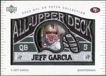 2003 UD Patch Collection All Upper Deck Patches #UD9 Jeff Garcia