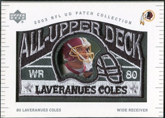 2003 UD Patch Collection All Upper Deck Patches #UD15 Laveranues Coles