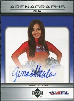 2006 Upper Deck AFL Arenagraphs #DGI Dancer: Gina Autograph