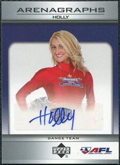 2006 Upper Deck AFL Arenagraphs #DHY Dancer: Holly Autograph