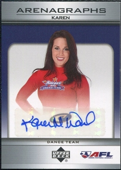 2006 Upper Deck AFL Arenagraphs #DKA Dancer: Karen Autograph