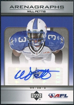 2006 Upper Deck AFL Arenagraphs #WP Will Pettis Autograph