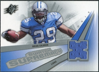 2006 Upper Deck SPx Rookie Swatch Supremacy #SWBC Brian Calhoun