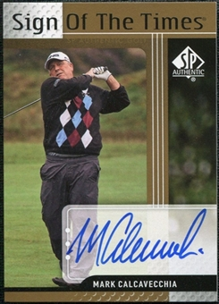 2012 Upper Deck SP Authentic Sign of the Times #STMC Mark Calcavecchia E Autograph