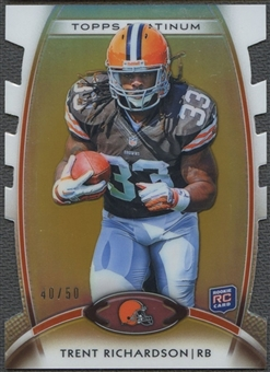 2012 Topps Platinum #130 Trent Richardson Gold Refractor Rookie #40/50