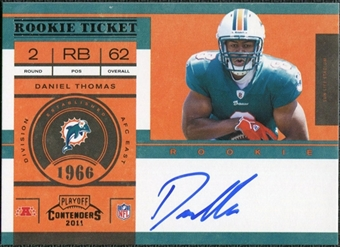 2011 Panini Playoff Contenders #215A Daniel Thomas Autograph