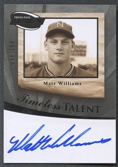 2009 Press Pass Fusion #TTMW Matt Williams Timeless Talent Silver Auto #036/150