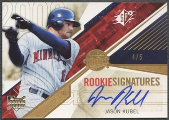 2006 SPx #130 Jason Kubel Rookie Signature Gold Auto #4/5
