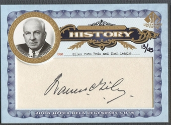 2006 SP Legendary Cuts #WG Warren Giles A Place in History Cut Auto #13/45