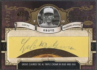2007 SP Legendary Cuts #GR Lefty Grove Inside the Numbers Cut Auto #69/73