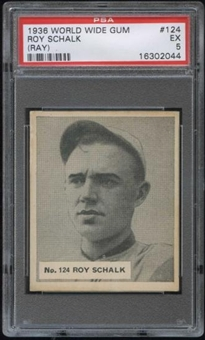 1936 World Wide Gum Baseball #124 Roy (Ray) Schalk PSA 5 (EX) *2044