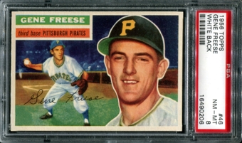 1956 Topps Baseball #46 Gene Freese PSA 8 (NM-MT) *0206