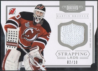 2011/12 Dominion #24 Martin Brodeur Strapping Lads Fight Strap #02/10