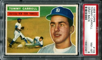 1956 Topps Baseball #139 Tommy Carroll PSA 8 (NM-MT) *2981
