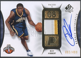 2008/09 SP Authentic #118 Roy Hibbert Rookie Patch Auto #092/499