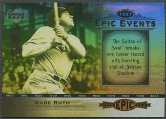 2006 Upper Deck Epic #EE97 Babe Ruth Epic Events #075/675