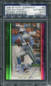 1999 Upper Deck SP Authentic Supremacy #S2 Joey Galloway Autograph PSA/DNA Slabbed