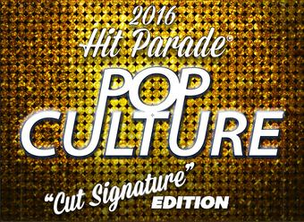 2016 Hit Parade Pop Culture - Cut Signature Edition - 10+ Hits per box!